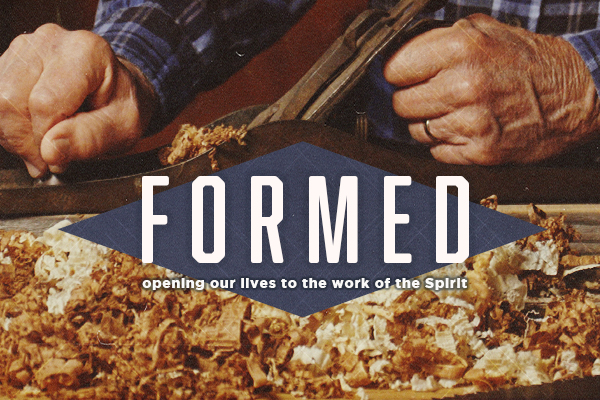 Formed: Opening Our Lives To The Work Of The Spirit