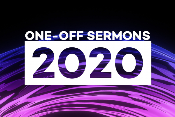 One-Off Sermons in 2020